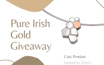 Pure Irish Gold Jewellery Giveaway Ireland